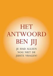 Boeken van zielzicht: Het antwoord ben jij, Sylvia Monten Bert van Rijnberk | zielzicht.nl
